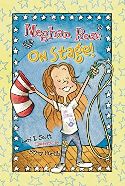 Meghan Rose on Stage! 9780784721032