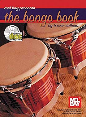 Mel Bay Presents the Bongo Book [With CD] 9780786620715