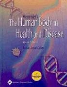 Memmler's the Human Body in Health and Disease 9780781751711