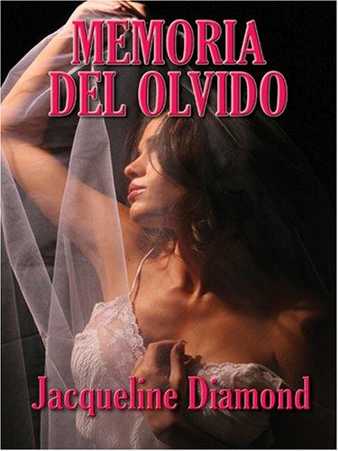 Memoria del Olvido: Memory Of Oblivion 9780786289790