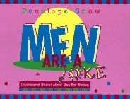Men Are a Joke: Uncensored Humor about Men for Women: Uncensored Humor about Men for Women 9780786003617
