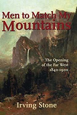 Men to Match My Mountains: The Opening of the Far West 1840-1900 9780785813477
