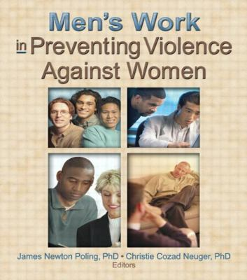 Mens Work in Preventing Violence Against Women 9780789021724