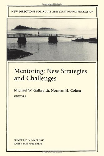 Mentoring: New Strategies and Challenges: New Directions for Adult and Continuing Education 9780787999124