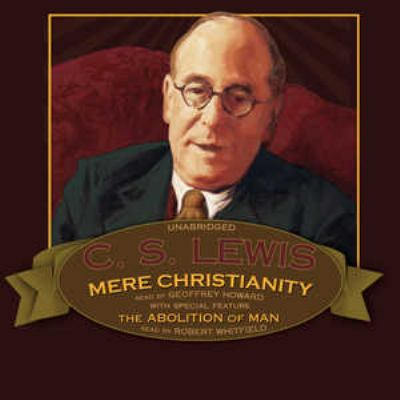 Mere Christianity: Abolition of Man (Bonus Feature) 9780786174362