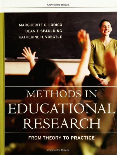 Methods in Educational Research: From Theory to Practice 9780787979621