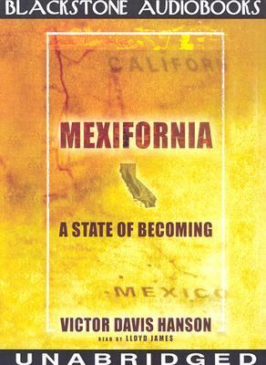 Mexifornia: A State of Becoming 9780786125449