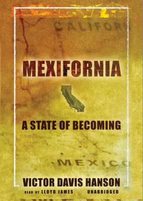Mexifornia: A State of Becoming 9780786188215