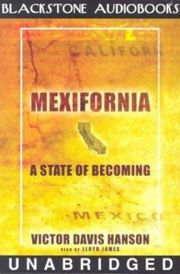 Mexifornia: A State of Becoming 9780786126125