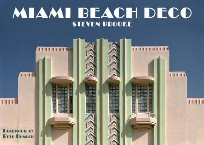Miami Beach Deco 9780789322418