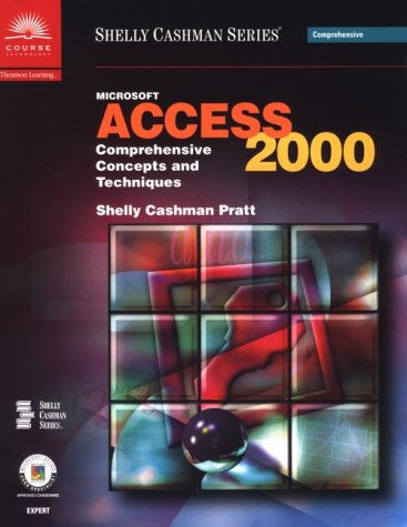 Microsoft Access 2000: Comprehensive Concepts and Techniques 9780789556103