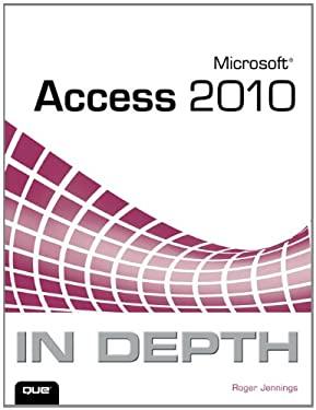 Microsoft Access 2010 in Depth 9780789743077
