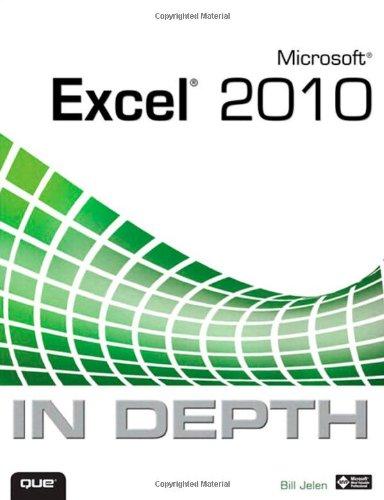 Microsoft Excel 2010 in Depth 9780789743084