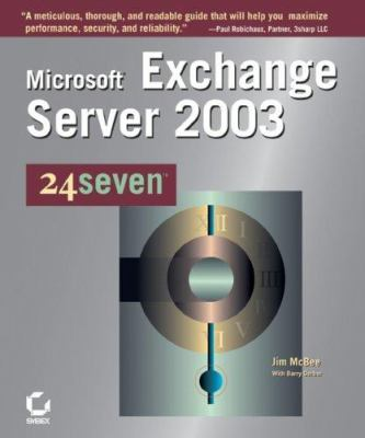 Microsoft Exchange Server 2003 24seven 9780782142501