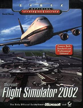 Microsoft Flight Simulator 2002: Sybex Official Strategies & Secrets 9780782129434