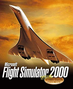 Microsoft Flight Simulator: Official Strategies & Secrets 9780782126341