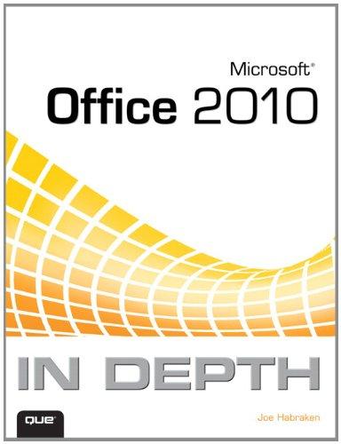 Microsoft Office 2010 in Depth 9780789743091