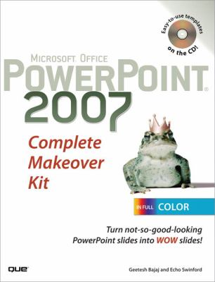 Microsoft Office PowerPoint 2007 Complete Makeover Kit 9780789736819
