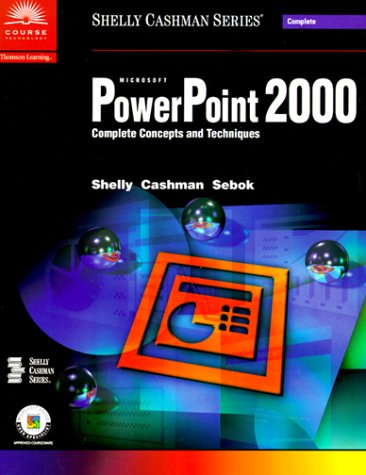 Microsoft PowerPoint 2000: Complete Concepts and Techniques 9780789546791