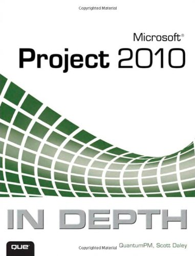 Microsoft Project 2010 in Depth 9780789743107
