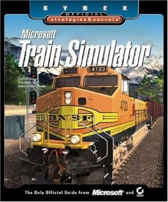 Microsoft Train Simulator Sybex Official S & S 9780782129106