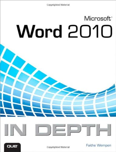 Microsoft Word 2010 in Depth 9780789743114