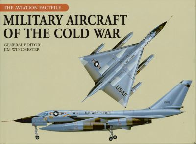 Military Aircraft of the Cold War 9780785829577