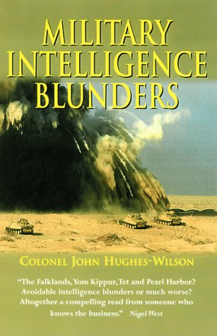Military Intelligence Blunders 9780786707157
