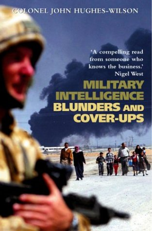 Military Intelligence Blunders and Coverups 9780786713738