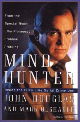 Mindhunter: Inside the FBI's Elite Serial Crime Unit 9780783816937