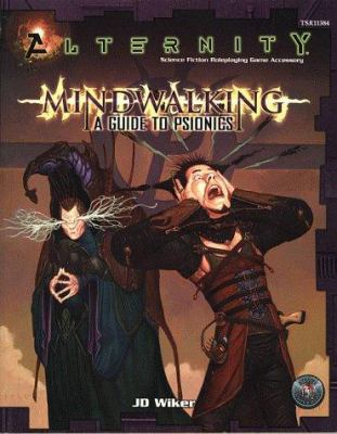Mindwalking: Guide to Psionics 9780786913848