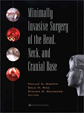 Minimally Invasive Surgery of the Head, Neck, and Cranial Base 9780781720458