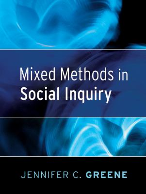 Mixed Methods in Social Inquiry 9780787983826