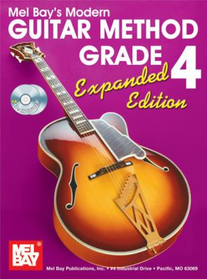 Modern Guitar Method, Grade 4 [With 2 CDs] 9780786675487