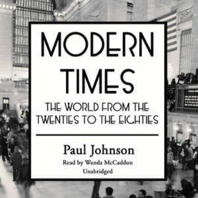 paul johnson modern times thesis Paul johnson, a history of the american people mb amazoncom review paul johnson, whose previous works include the distinguished modern times and a.