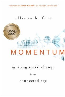 Momentum: Igniting Social Change in the Connected Age