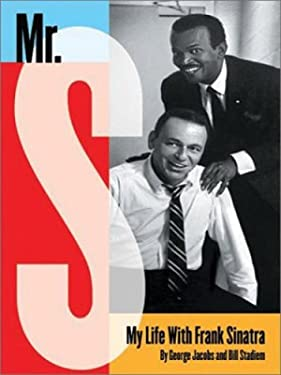 Mr. S: My Life with Frank Sinatra 9780786259182