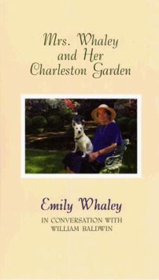 Mrs. Whaley and Her Charleston Garden 9780786213184