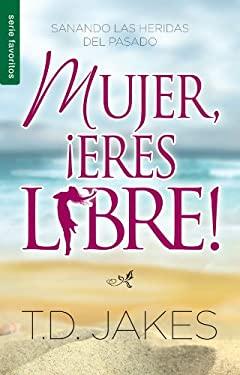 Mujer, Eres Libre! / Favoritos: Woman Thou Art Loosed! / Favorites