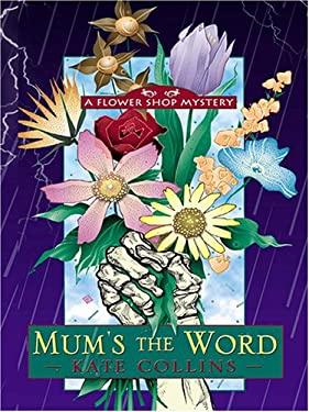 Mum's the Word 9780786274666