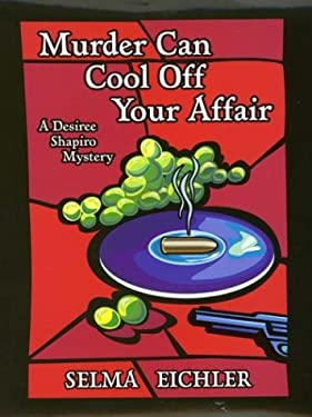 Murder Can Cool Off Your Affair 9780786246472