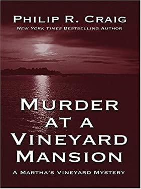 Murder at a Vineyard Mansion: A Martha's Vineyard Mystery 9780786266258