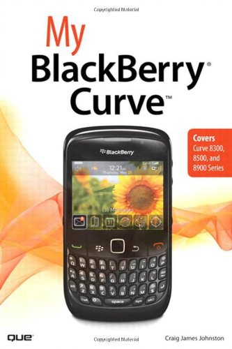 My Blackberry Curve 9780789742858
