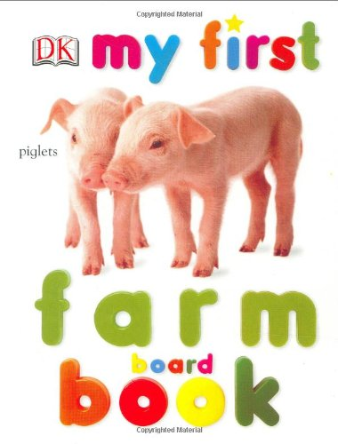 My First Farm Board Book 9780789499028