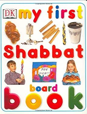 My First Shabbat Board Book 9780789492340
