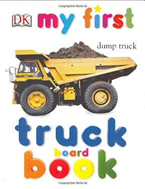 My First Truck Board Book 9780789499042