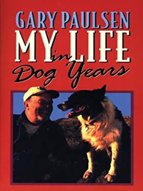 My Life in Dog Years 9780786261888