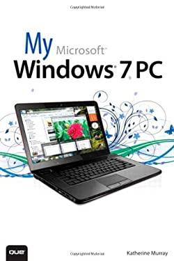 My Microsoft Windows 7 PC 9780789748959