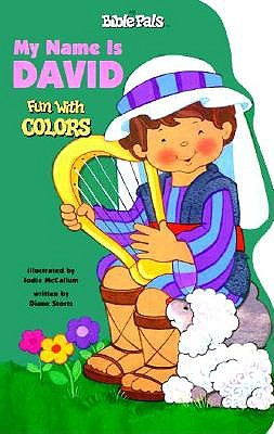 My Name Is David: Fun with Colors 9780784705377