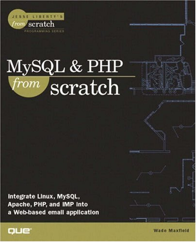 MySQL and PHP from Scratch 9780789724403